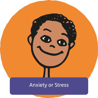 Anxiety or Stress